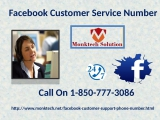 Gain Facebook Customer Service 1-850-777-3086  To Exterminate All Your Worries