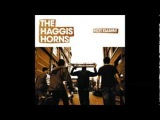 The Haggis Horns - Hot Damn! (Full Album)