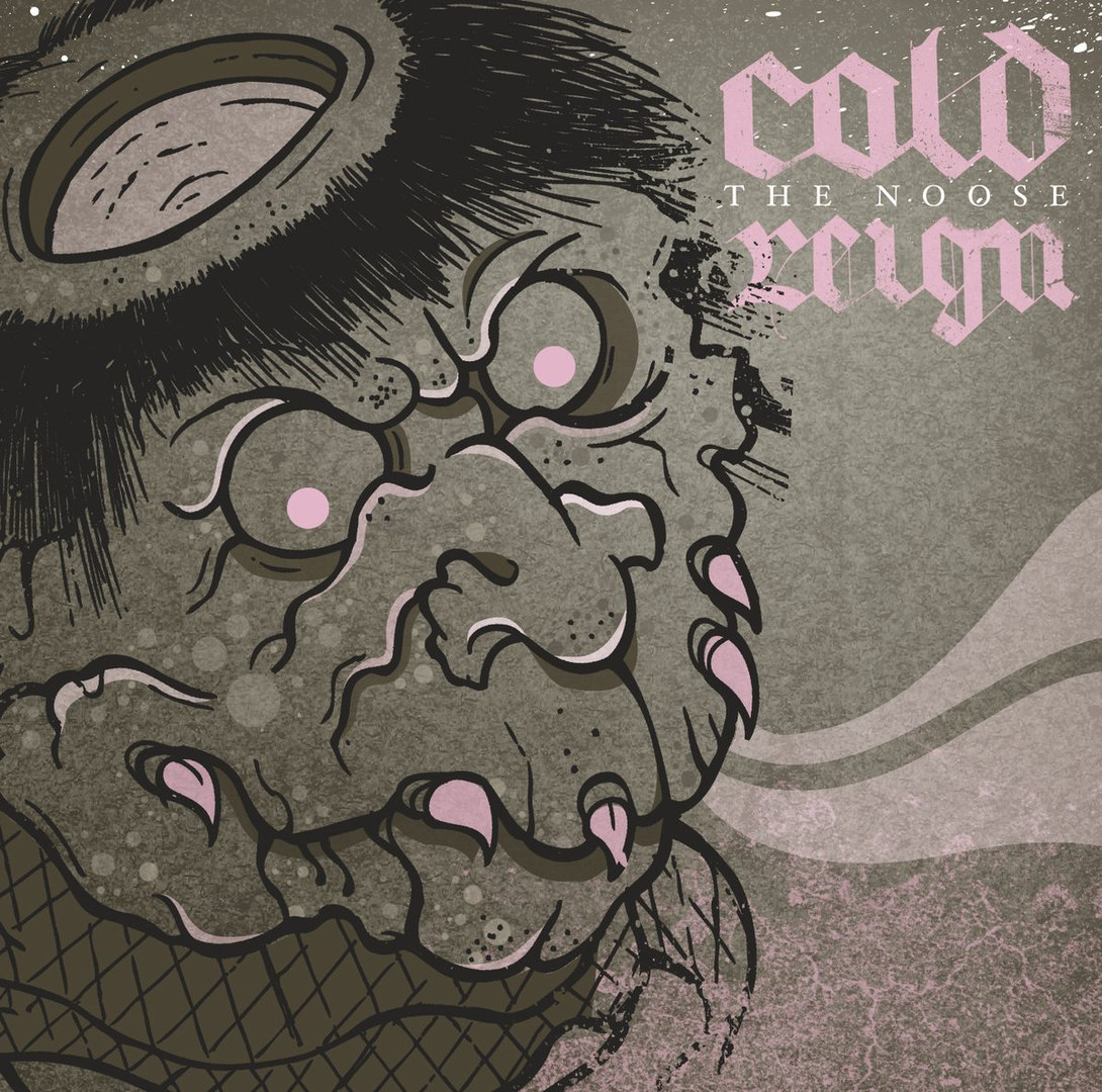 Cold Reign - The Noose (2015)