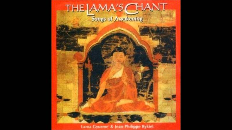Lama Gyurme Jean Philippe Rykiel The Lamas Chant