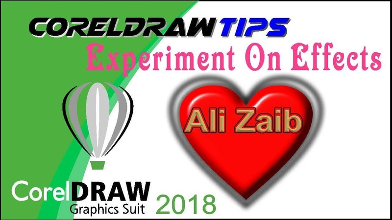 Expriment On Effects in CorelDRAW 2018 Urdu and Hindi By Mr Graphics-Pk-YouTube