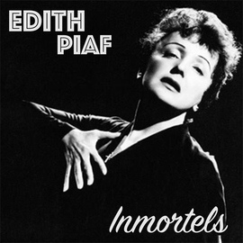 Édith Piaf альбом Edith Piaf Inmortels