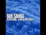 Bah Samba - Reach Inside (Sean McCabe REPRISE)