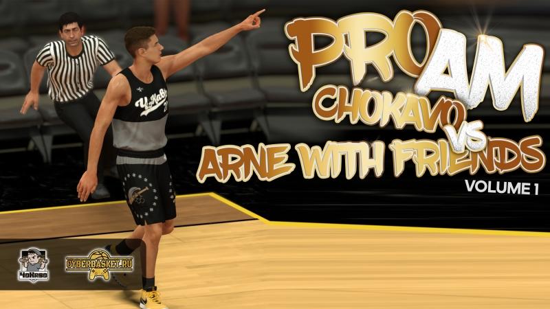 NBA 2K19 - Game 20 - Arne with Friends vs ChoKavo