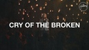Hillsong Worship - Cry of the Broken