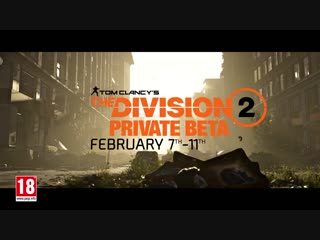 Tom Clancy's The Division 2 ¦ Private Beta Trailer ¦ PS4