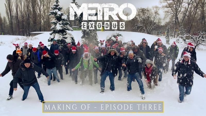 Створення Metro Exodus - Епізод 3