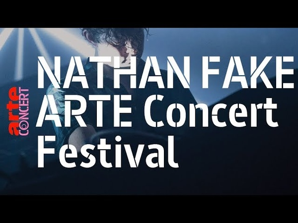 Nathan Fake - live @ ARTE Concert Festival (full set HiRes) – ARTE Concert
