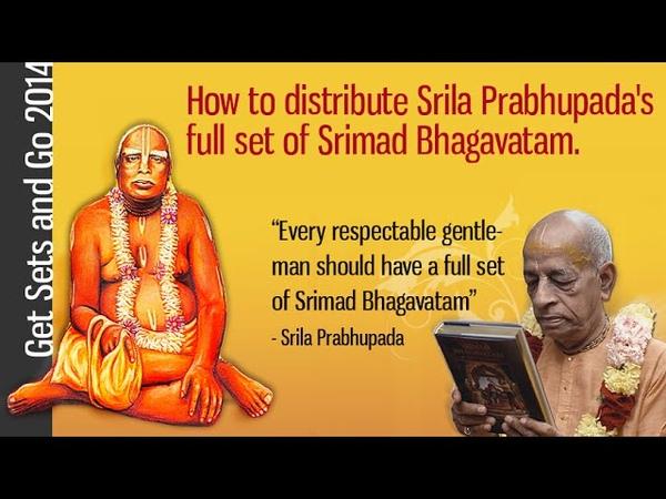 How to distribute Srila Prabhupada's full set of Srimad Bhagavatam