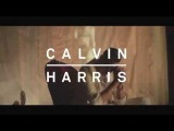 Calvin Harris ft. John Newman - Blame (Preview 2 - out Sept 7)