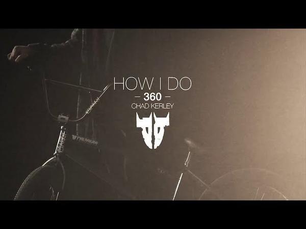 Premium How I Do - Chad Kerley - 360
