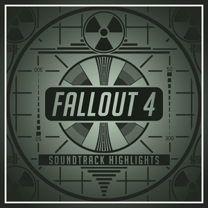 Fallout 4: Soundtrack Highlights