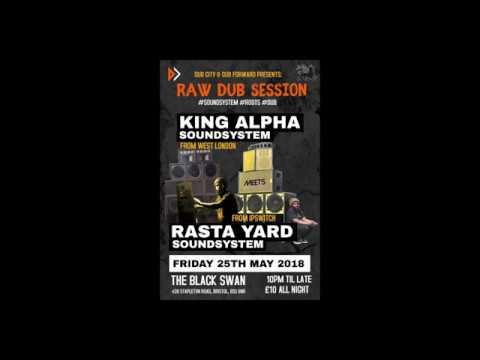 King Alpha Rasta Yard Sound Systems, @ Black Swan Bristol 2