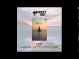 Bert - Daiquiri (Original Mix)