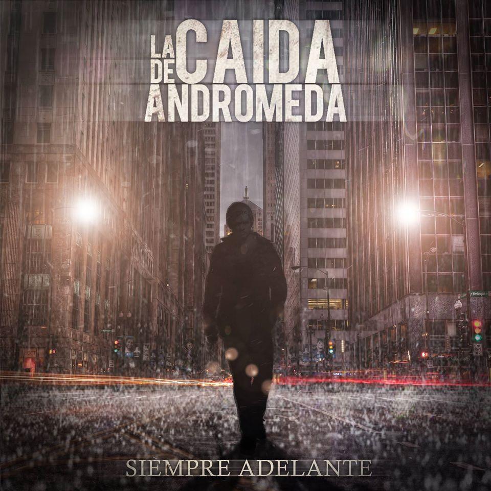 La Caída De Andrómeda - Siempre Adelante (2015)