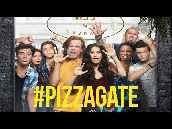 Shameless - 2015 / PizzaGate