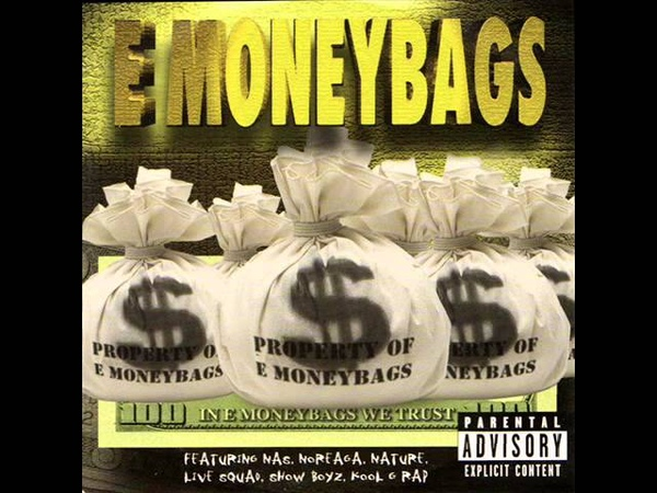 E-Money Bags - In E Money Bags We Trust 1999 [FULL TAPE]