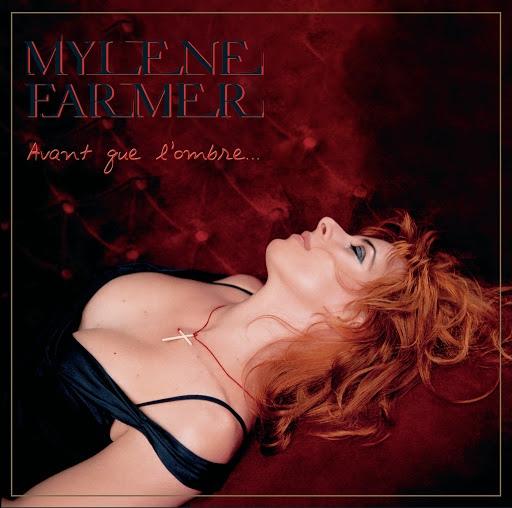 Mylène Farmer альбом Avant Que L'Ombre...
