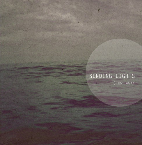 Sending Lights - Stow Away [EP] (2012)
