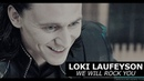 Loki laufeyson   we will rock you