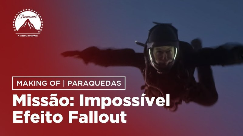 Missão Impossível - Efeito Fallout | Making of Paraquedas | LEG | Paramount Brasil