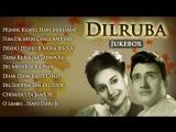 Dilruba (1950) Songs - Dev Anand Rehana - Superhit Old Hindi Songs (HD)