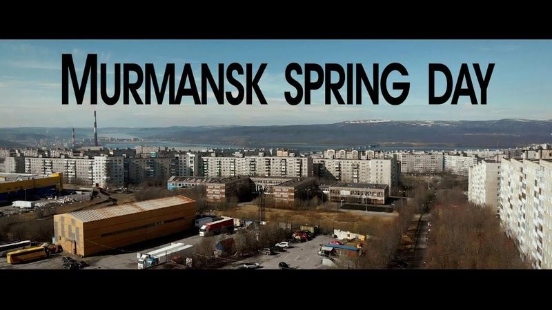 Murmansk spring day 13.05.2018 (Dji Mavic Air, Lumix G5, Aputure DEC LensRegain, Sigma 10-20)