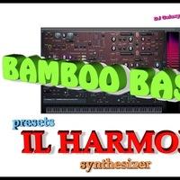 IL HARMOR BAMBOO BASS Presets | ВКонтакте