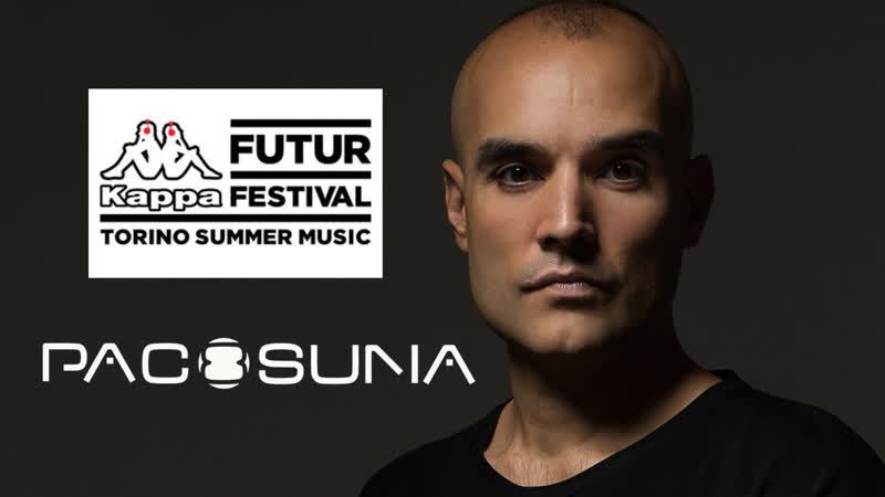 Paco Osuna Live From Kappa Futur Festival Italy