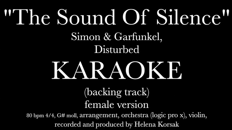 Helena Korsak Sound Of Silence Disturbed karaoke (backing track) instrumental female version