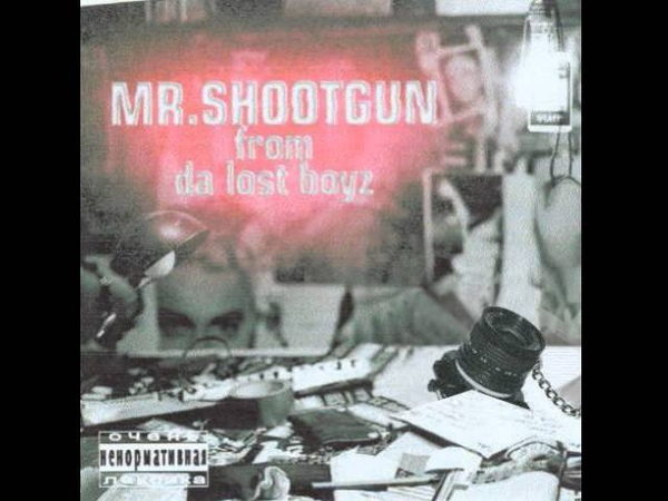 Mr. Shootgun (From Da Lost Boyz) Feat. Dr. N-Drey - Representin DA B.O.M.B.