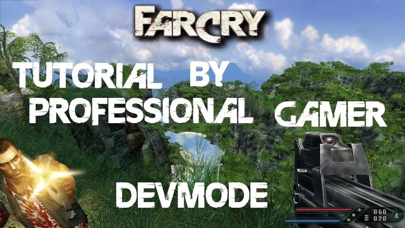 ► Far Cry 1 - DevMode / Hack [Супер-оружие, режим Бога, и многое другое...]