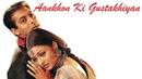 Aankhon Ki Gustakhiyan Hum Dil De Chuke sanam Kumar Sanu Kavita Krishnamurthy