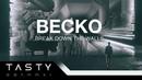 Becko - Break Down The Walls [Tasty Release]