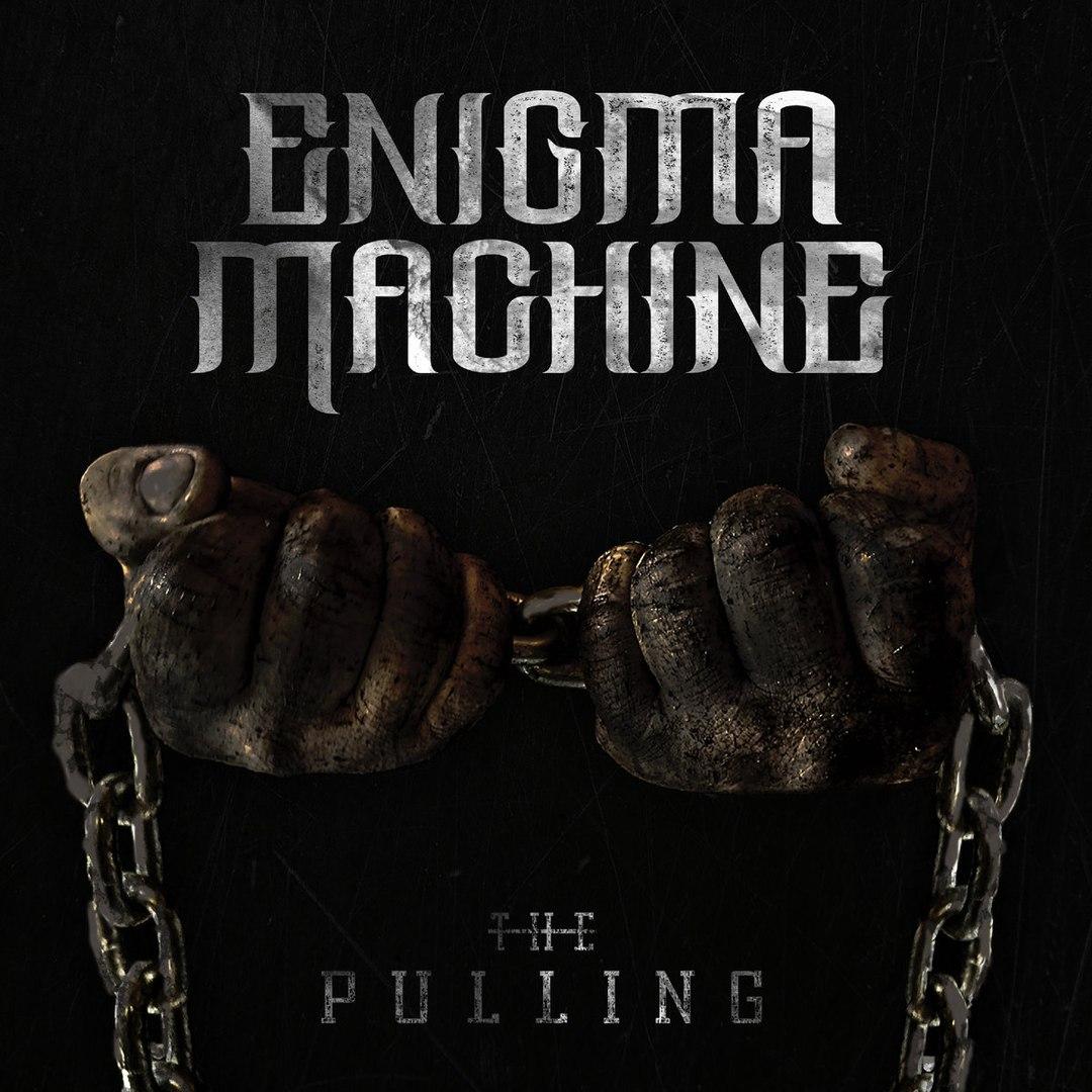 Enigma Machine - The Pulling [EP] (2017)