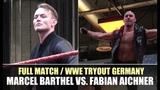 Full Match from WWE Tryout Germany Marcel Barthel vs. Fabian Aichner