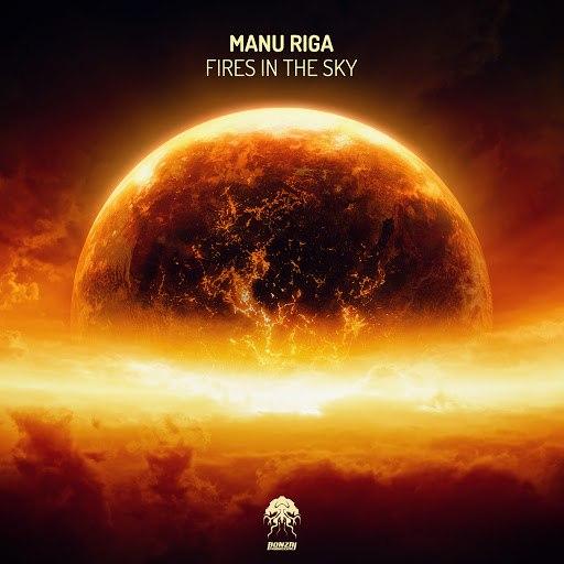 Manu Riga альбом Fires In The Sky