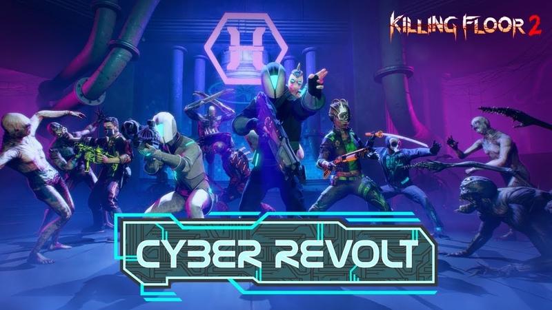 Killing Floor 2: Cyber Revolt Trailer