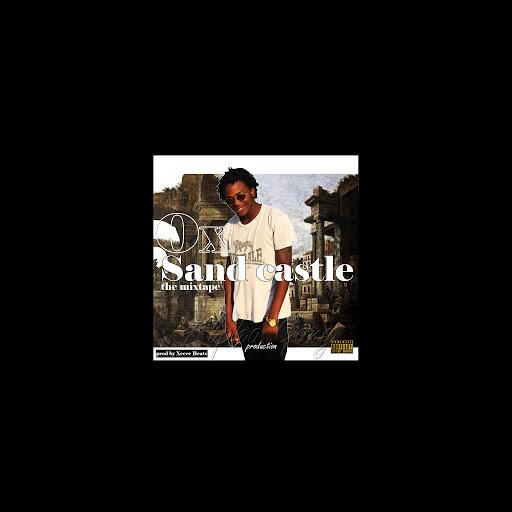 Ox альбом Sandcastle the Mixtape