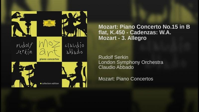 Mozart- Piano Concerto No.15 in B flat, K.450 - Cadenzas- W.A. Mozart