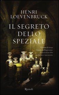 [Libro] Henri Loevenbruck - Il segreto dello speziale (2013) - ITA