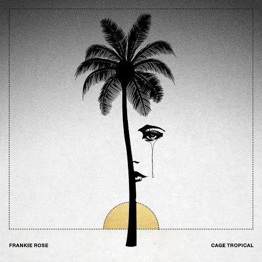 Frankie Rose альбом Cage Tropical
