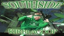 KirbLaGoop SouthSide Full Album