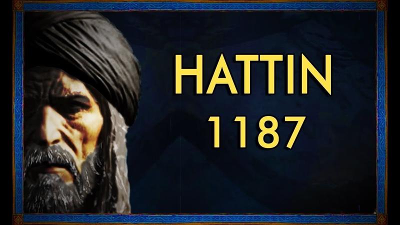 Battle of Hattin, 1187 - Saladin's Greatest Victory - معركة حطين