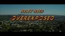 Riley Reid: Overexposed Film Trailer