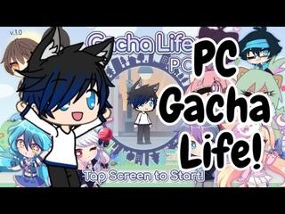 Download Gacha Life For PC!