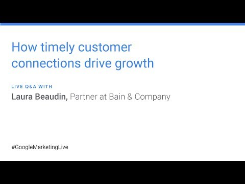 How timely customer connections drive growth A QA with Laura Beaudin, Bain Company
