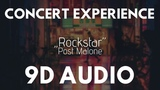Post Malone - Rockstar (9D AUDIO CONCERT EXPERIENCE) NEW 8D UNITY