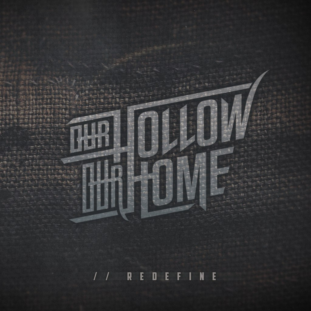Our Hollow, Our Home - //Redefine [EP] (2015)