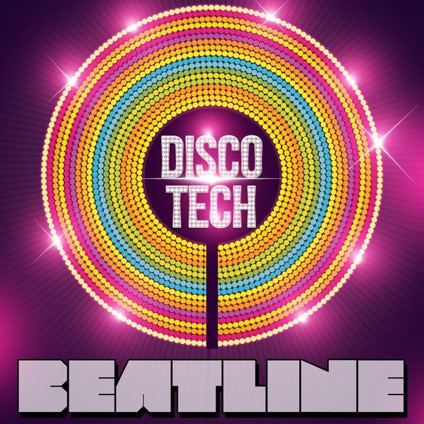 Beatline – Discotech (Original Mix) [2013]
